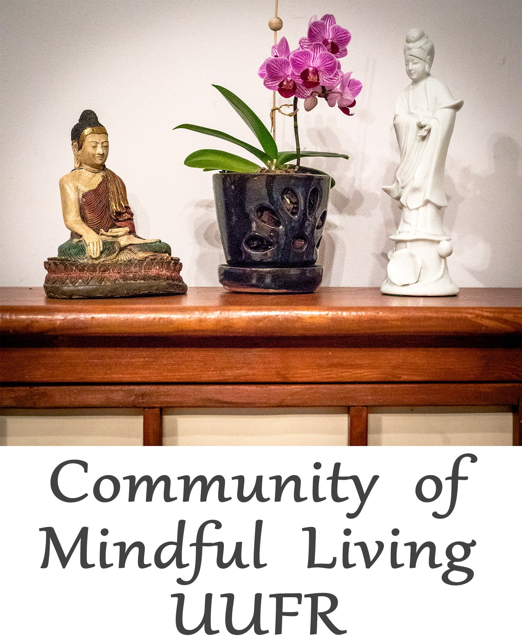 Community of Mindful Living – UUFR